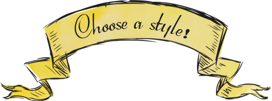 Choose a style!